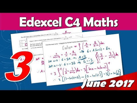 C4 Edexcel June 2017 | Question 3 Walkthrough | Trapezium Rule & Integration by Partial Fractions