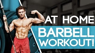 At Home FULL BODY Barbell Workout! (INSANE METABOLISM BOOSTER!)