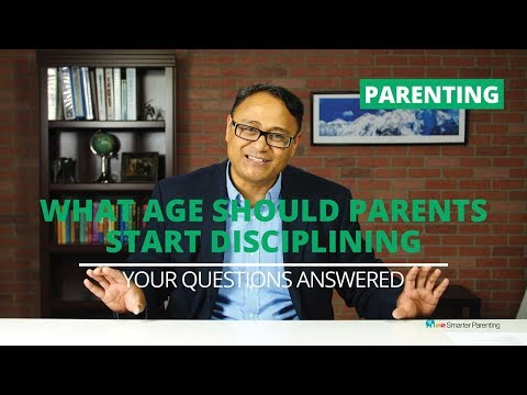 What age to discipline a child? | Using parenting skills to be a better parent