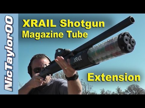 Maximum Capacity Shotgun!  The XRAIL