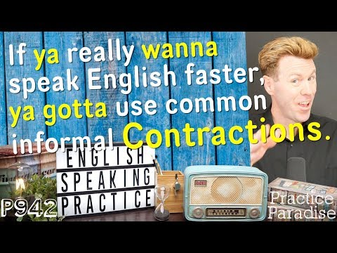 SPEAK ENGLISH FASTER with Contractions