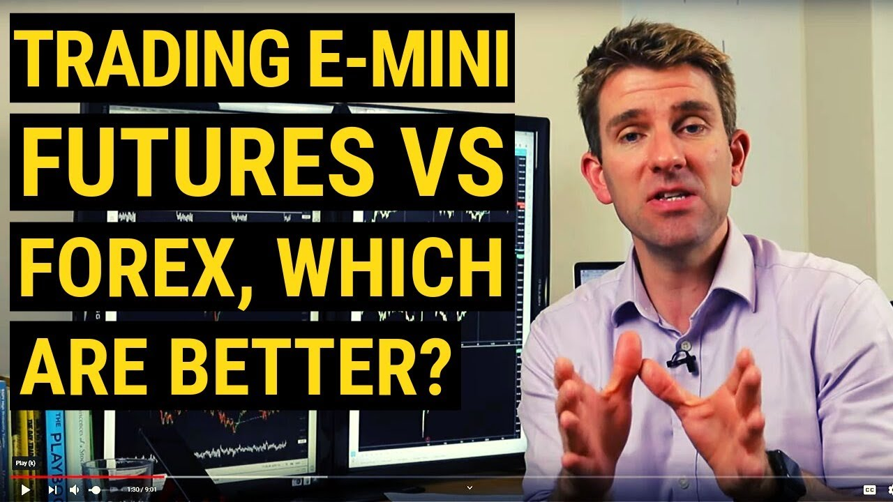 Better to trade futures or forex r m williams vests