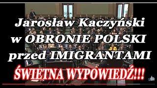 Jarosław Kaczyński w OBRONIE POLSKI przed IMIGRANTAMI (16 września)