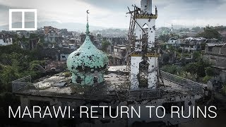 SCMP Films - Battleground Marawi : A return to ruins for survivors of the Philippines war on ISIS
