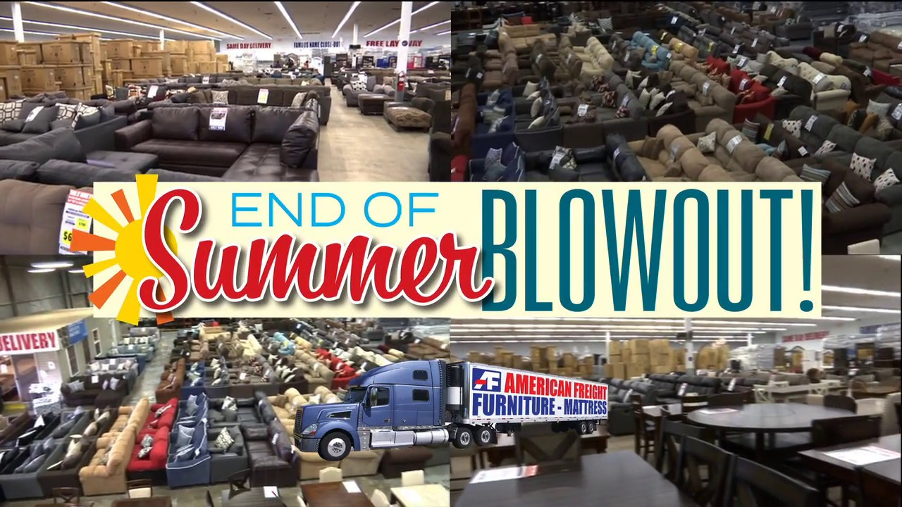 August End Of Summer Blowout 2018 | American Freight Furniture And Mattress