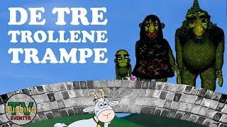 De tre trollene Trampe - Norske eventyr