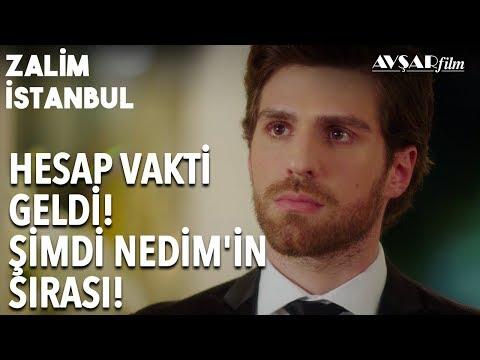 Hesaplaşma Vakti Geldi! NEDİM KARAÇAY🔥🔥 | Zalim İstanbul 17. Bölüm