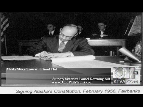 Laurel Bill on Alaska Story Time with Aunt Phil, Alaska's Constitution