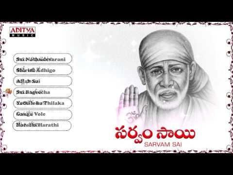Sarvam Sai Devotional Songs Jukebox By Gopi.