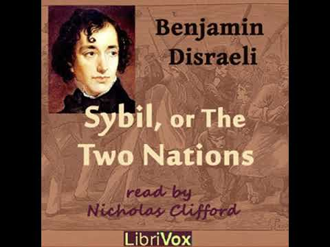 Sybil, Or The Two Nations By Benjamin DISRAELI Read By Nicholas Clifford Part 1/3 | Full Audio Book