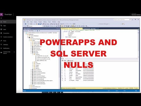PowerApps and SQL Server NULL Fields - YouTube