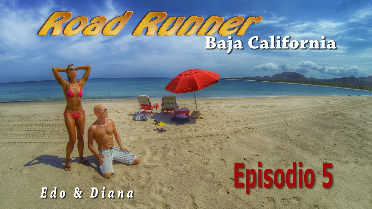 ROAD RUNNER - Baja California  - Episodio 5