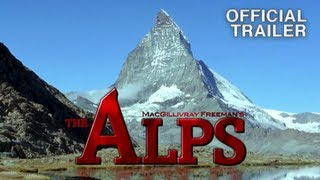 THE ALPS Official IMAX Movie Trailer