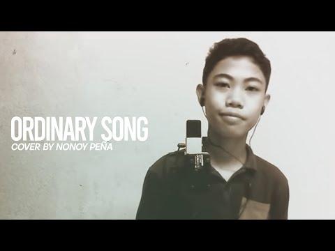 Nonoy - Ordinary Song (Cover)