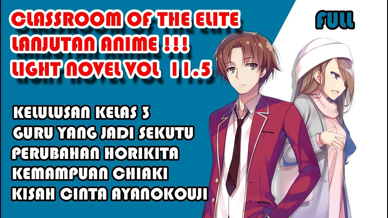 Pembahasan Youkoso Jitsuryoku atau Classroom of The Elites ( Part 11 )