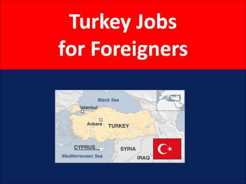 Turkey Jobs for Foreigners