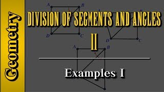 Geometry: Division of Segments and Angles (Level 2 of 8)   Examples I