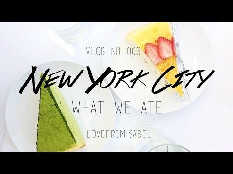 New York City Foodventures   VLOG 003   Lovefromisabel