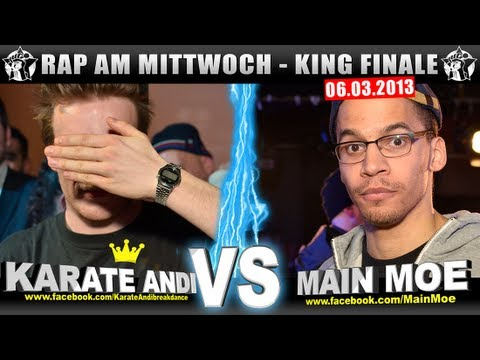RAP AM MITTWOCH: Karate Andi vs Main Moe 06.03.13 BattleMania King Finale (5/5) GERMAN BATTLE