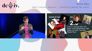 Smart Contract Security - Incentives Beyond the Launch by Phil Daian (Devcon4)