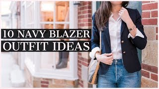 10 Navy Blazer Outfit Ideas | How to Wear a Navy Blazer