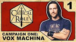 Campaign 1: Vox Machina