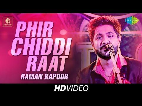 Phir Chiddi Raat   Raman Kapoor   Cover Version   Old Is Gold   HD Video