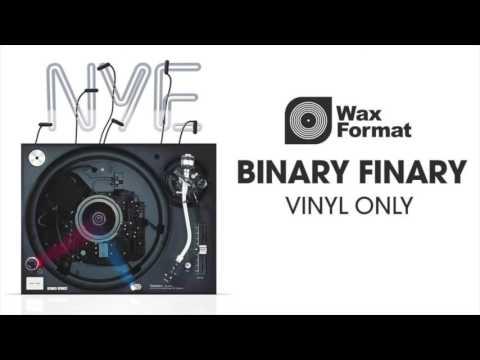 Binary Finary - Wax Format NYE Vinyl Set