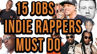 15 Jobs Every Independent Rapper Has To Do (Like It Or Not)