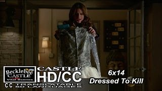 """Castle 6x14 """"Dressed To Kill"""" Beckett and a Surprise (HD/CC)"""