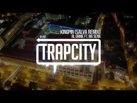 RL Grime ft. Big Sean - Kingpin (Salva Remix)