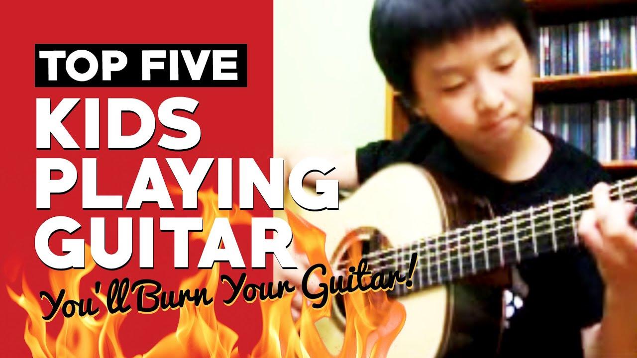 Top 5 Videos of Kids Playing Guitar