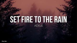 Set fire to the rain (lyrics) - Adele [English - Spanish]