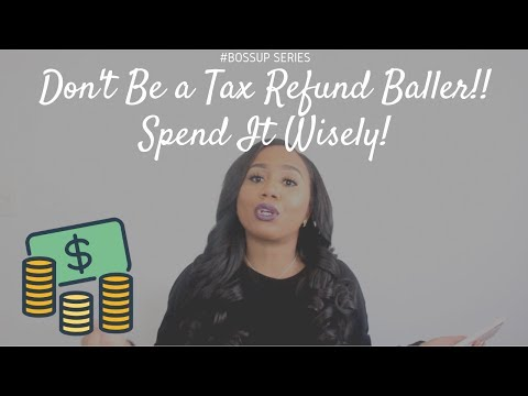 How to Spend Your Tax Money | BossUp Series