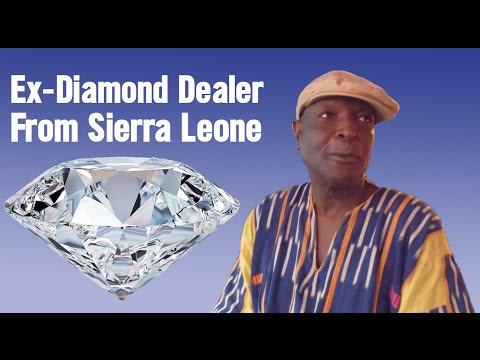 Ex-Diamond Dealer from Sierra Leone