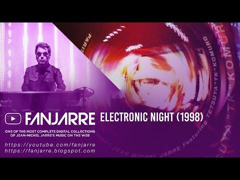 "Jean-Michel Jarre Fta ""TK"" Komuro - Electronic Night"
