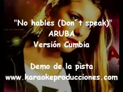 """Aruba """"No hables"""" DEMO PISTA KARAOKE INSTRUMENTAL CUMBIA"""