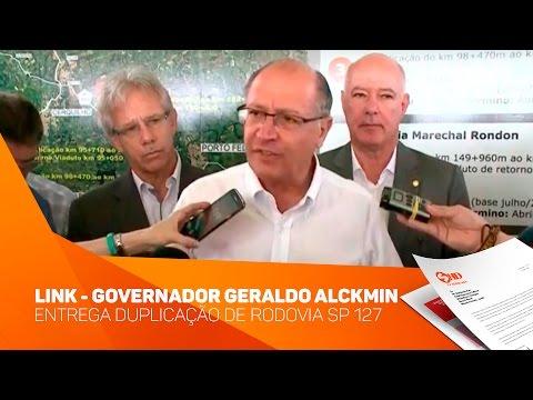 Link Governador Geraldo Alckmin entrega duplicação de rodovia SP 127 - TV SOROCABA/SBT