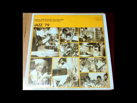 Towson State University Jazz Ensemble - 1979 - 06 - Whiplash (Hank Levy)