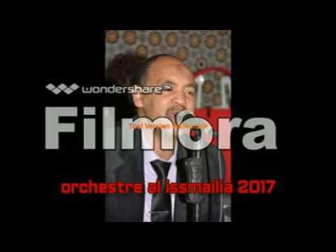 orchestre issmailia abdelkader 2017 2