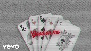 Vanic - Good On Me (Lyric Video) ft. Olivia Noelle