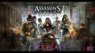 Assassin's Creed Syndicate           Let's Play           Episode 2 , Evie The Ass Poker
