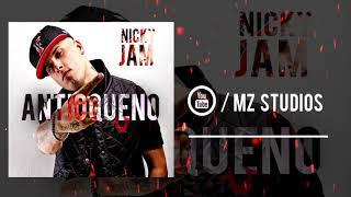 Reggaeton 2018 Nicky Jam  Antioqueño