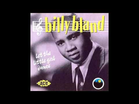 Billy Bland   Let The Little Girl Dance