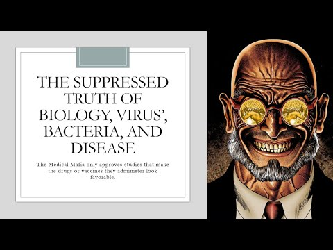 The Suppressed Truth of Biology, Bacteria, Viruses and Disease Part 1