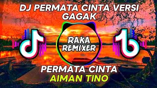 DJ PERMATA CINTA VERSI GAGAK!!! - Raka Remixer