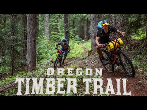 Oregon Timber Trail - The Greatest Long Distance Mountain Bike Trail In The World!