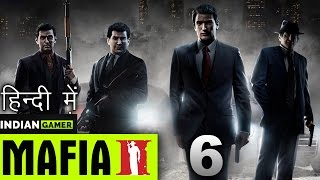 "MAFIA 2    ""FIGHTING FOR HONOUR OF MADAMJI""    Hindi (हिंदी) Gameplay #6    Indian Gamer"