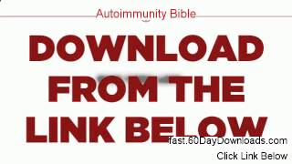 Autoimmunity Bible 2013, does it work (my legit review)
