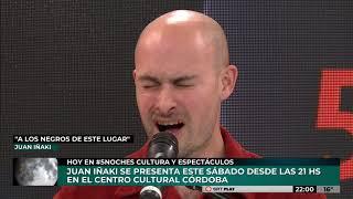 """5 NOCHES   JUAN IÑAKI - """"A los negros de este lugar"""""""